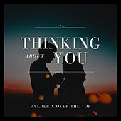 Thinking About You by Mvlder
