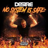 No System is Safe EP by Desire
