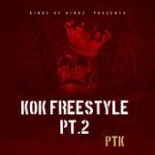 KOK Freestyle, Pt. 2 von PTK