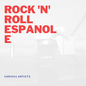 Rock 'n' Roll Espanole by Various Artists