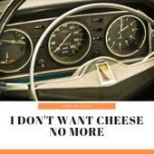 I Don't Want Cheese No More de Ivory Joe Hunter