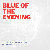 Blue of the Evening by Various Artists