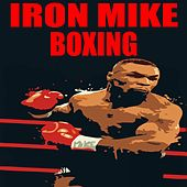 Iron Mike Boxing by Various Artists