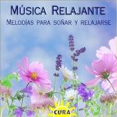 Música Relajante, Melodías para Soñar y Relajarse by Cura
