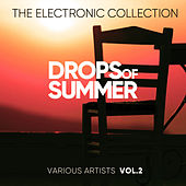 Drops Of Summer (The Electronic Collection), Vol. 2 - EP by Various Artists
