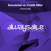 Soaring High (Suncatcher vs. Fredrik Miller) de Suncatcher
