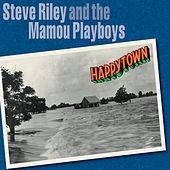 Happytown de Steve Riley & the Mamou Playboys