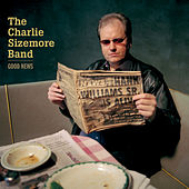 Good News by Charlie Sizemore band
