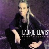 True Stories de Laurie Lewis