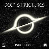 Deep Structures LP Part Three de Various Artists