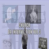 Da Intervention, Vol. 3 by Church