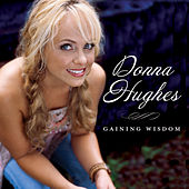 Gaining Wisdom by Donna Hughes
