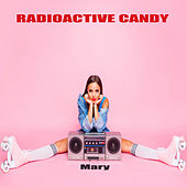Mary by RadioActive Candy