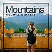 Mountains by George Hipkins