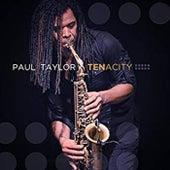 Tenacity (Deluxe Edition) de Paul Taylor