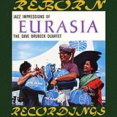 Jazz Impressions of Eurasia (HD Remastered) by Dave Brubeck