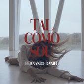 Tal Como Sou by Fernando Daniel