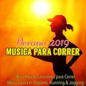 Musica para Correr Verano 2019 – Ibiza House Canciones para Correr, Música para el Deporte, Running & Jogging de Various Artists