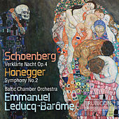 Schoenberg & Honegger by Baltic Chamber Orchestra