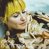 Fire Remixes de Rikke Normann