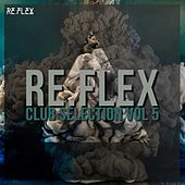 RE.FLEX Club Selection Vol.5 de Various Artists