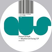 Rhythm Girl Swing EP by Detroit Swindle