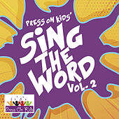 Sing the Word, Vol.2 by Press on Kids