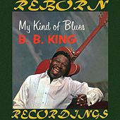 My Kind of Blues (HD Remastered) de B.B. King
