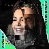 Alive (Mixes) de Tanja La Croix