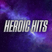 Heroic Hits van Various Artists