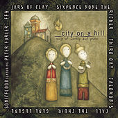City on a Hill: Songs of Worship and Praise de Various Artists