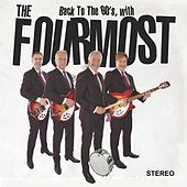 Back to the 60's, with The Fourmost by The Fourmost