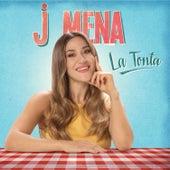La Tonta de J. Mena