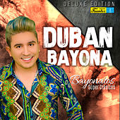 Bayonatos Súper Clásicos (Deluxe Edition) de Dubán Bayona