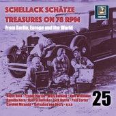 Schellack Schätze: Treasures on 78 RPM from Berlin, Europe and the World, Vol. 25 de Various Artists