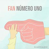 Fan Número Uno by Hope