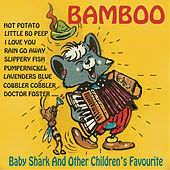Baby Shark And Other Children's Favourites by Bamboo