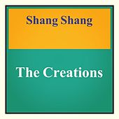 Shang Shang by The Creations