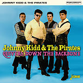 Quivers Down the Backbone von Johnny Kidd
