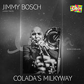 Colada's Milkyway de Jimmy Bosch