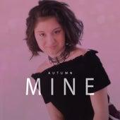 Mine by Autumn