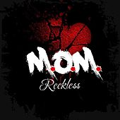 M.O.M. by Reckless