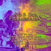 Flambeaux by Mo B. Dick