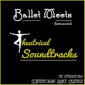 Ballet Meets Theatrical Soundtracks (Instrumental) de The International Contemporary Dance Ensemble