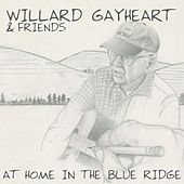 At Home in the Blue Ridge by Willard Gayheart