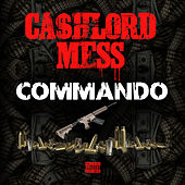 Commando de CashLord Mess