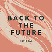 Back to the Future by Kev