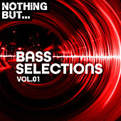 Nothing But... Bass Selections, Vol. 01 - EP de Various Artists