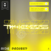 Thesis - Single by The Side Project