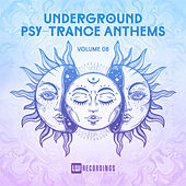 Underground Psy-Trance Anthems, Vol. 08 - EP by Various Artists